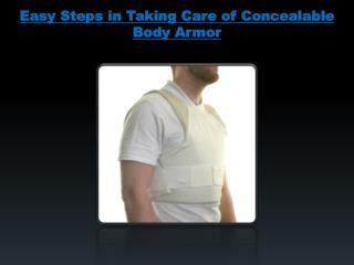 Easy Steps in Talking Care of Concealable Body Armor