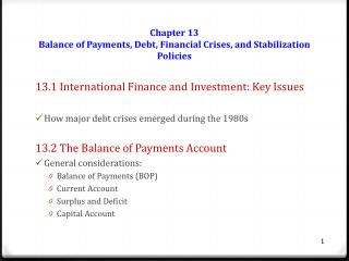 Chapter 13 Balance of Payments, Debt, Financial Crises, and Stabilization Policies