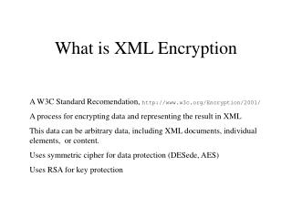 What is XML Encryption