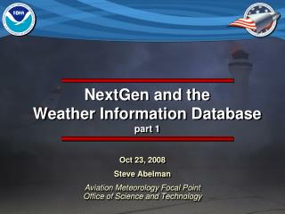 NextGen and the  Weather Information Database part 1