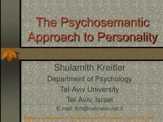 The Psychosemantic Approach to Personality