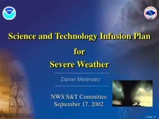 Science and Technology Infusion Plan for Severe Weather
