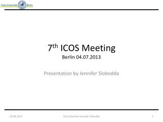7 th  ICOS Meeting Berlin 04.07.2013