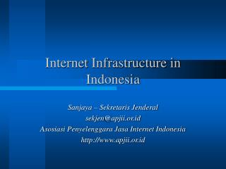 Internet  Infrastructure in  Indonesia