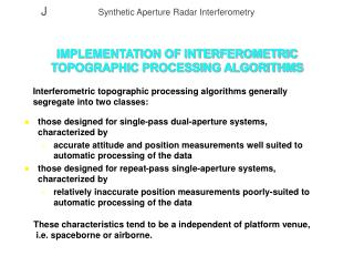 IMPLEMENTATION OF INTERFEROMETRIC TOPOGRAPHIC PROCESSING ALGORITHMS