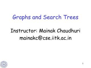 Graphs and Search Trees