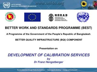 BETTER WORK AND STANDARDS PROGRAMME (BEST)