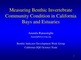 Measuring Benthic Invertebrate Community Condition in California Bays and Estuaries