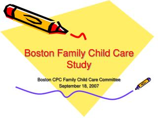 Boston Family Child Care Study