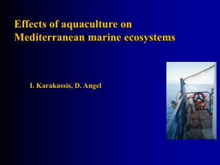 Effects of aquaculture on Mediterranean marine ecosystems