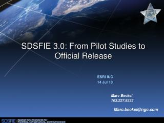 SDSFIE 3.0: From Pilot Studies to Official Release