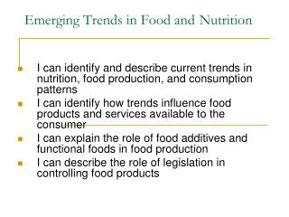 Emerging Trends in Food and Nutrition