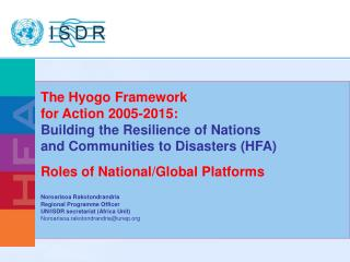 Roles of National/Global Platforms Noroarisoa Rakotondrandria Regional Programme Officer
