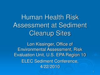 Human Health Risk Assessment at Sediment Cleanup Sites