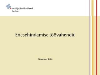 Enesehindamise töövahendid November 2002