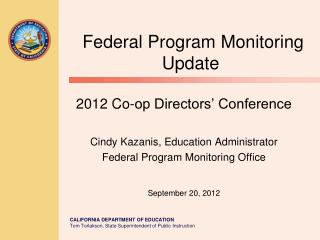 Federal Program Monitoring Update