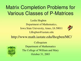 Matrix Completion Problems for Various Classes of P-Matrices