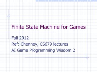 Finite State Machine for Games