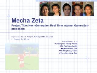 Mecha Zeta Project Title: Next-Generation Real Time Internet Game (Self-proposed)