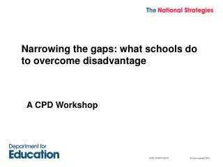 Narrowing the gaps: what schools do to overcome disadvantage