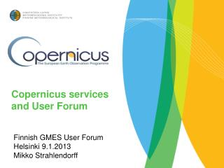Copernicus services and User Forum
