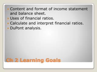 Ch 2 Learning Goals