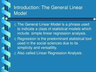 Introduction: The General Linear Model