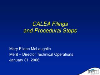 CALEA Filings  and Procedural Steps