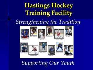 Hastings Hockey Training Facility