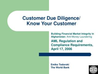 Customer Due Diligence/ Know Your Customer