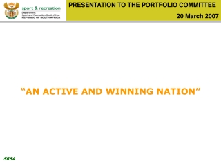 PRESENTATION TO THE PORTFOLIO COMMITTEE 20 March 2007