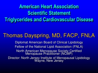 Thomas Dayspring, MD, FACP, FNLA Diplomat American Board of Clinical Lipidology