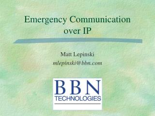 Emergency Communication  over IP