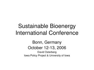 Sustainable Bioenergy International Conference