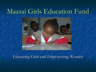 Maasai  Girls Education Fund
