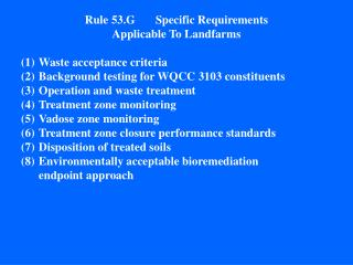 Rule 53.G 	Specific Requirements  Applicable To Landfarms