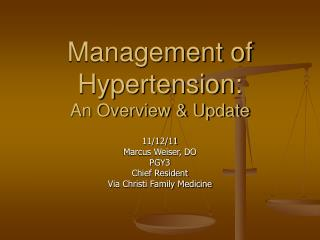 Management of Hypertension: An Overview & Update