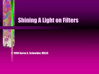 Shining A Light on Filters