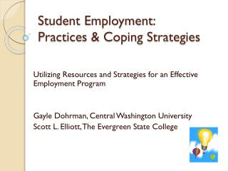 Student Employment: Practices & Coping Strategies