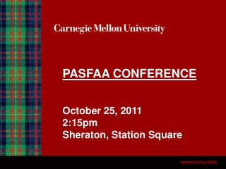 PASFAA CONFERENCE October 25, 2011 2:15pm Sheraton, Station Square