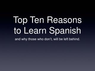 Top Ten Reasons to Learn Spanish