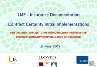 LMP – Insurance Documentation Contract Certainty Initial Implementations