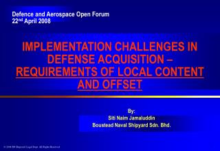 IMPLEMENTATION CHALLENGES IN DEFENSE ACQUISITION –  REQUIREMENTS OF LOCAL CONTENT AND OFFSET