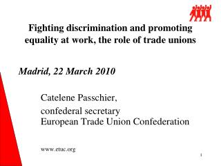 Fighting discrimination and promoting equality at work, the role of trade unions