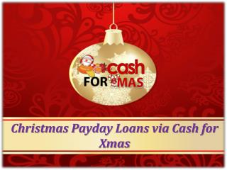 Christmas Payday Loans via Cash for Xmas