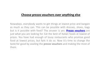 Choose prezzo vouchers over anything else