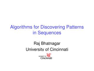 Algorithms for Discovering Patterns in Sequences