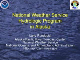 National Weather Service Hydrologic Program in Alaska