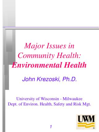 Major Issues in Community Health: Environmental Health