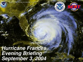 Hurricane Frances Evening Briefing September 3, 2004
